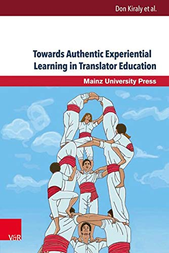 9783847104957: Towards Authentic Experiential Learning in Translator Education