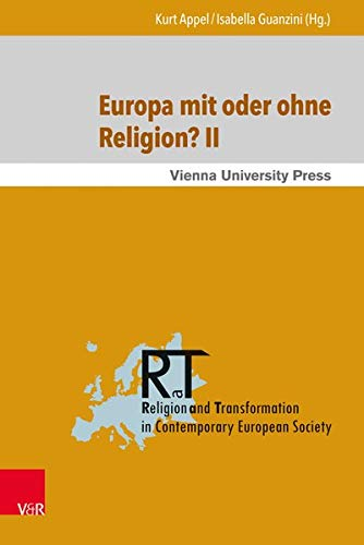 9783847105077: Europa mit oder ohne Religion II?: Der Beitrag der Religion zum gegenwärtigen und k|nftigen Europa (Religion and Transformation in Contemporary European Society) (German Edition)