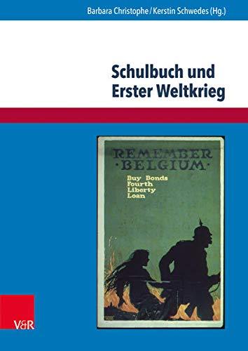 9783847105534: Schulbuch Und Erster Weltkrieg: Kulturwissenschaftliche Analysen Und Geschichtsdidaktische Uberlegungen (Eckert. Expertise) (German Edition)