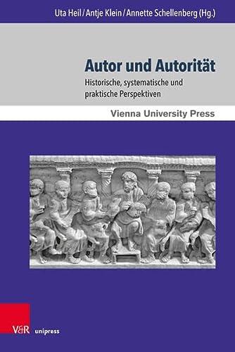 Autor und Autorität - Uta Heil
