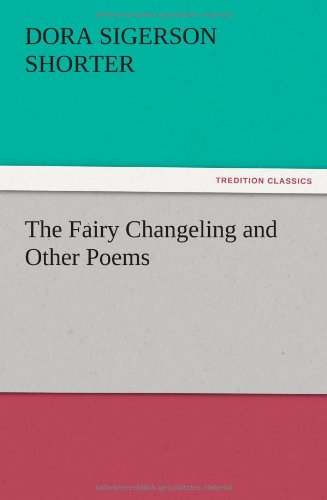 9783847216186: The Fairy Changeling and Other Poems