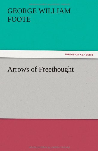 9783847216285: Arrows of Freethought