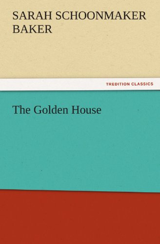 9783847216933: The Golden House (TREDITION CLASSICS)