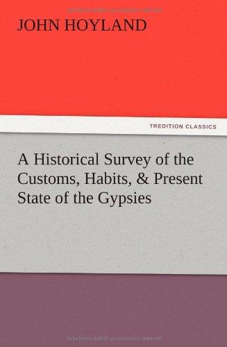 A Historical Survey of the Customs, Habits,: Hoyland, John