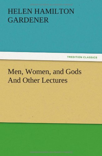 9783847218067: Men, Women, and Gods And Other Lectures
