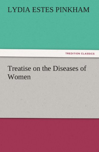9783847218227: Treatise on the Diseases of Women (TREDITION CLASSICS)