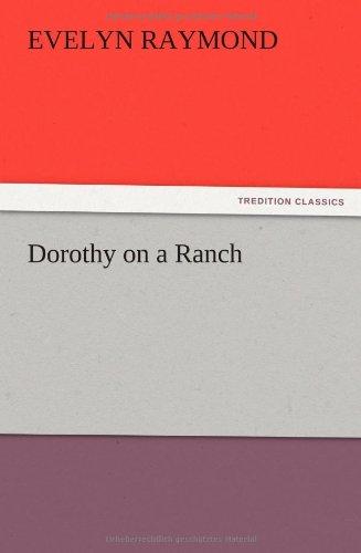 Dorothy on a Ranch: Evelyn Raymond