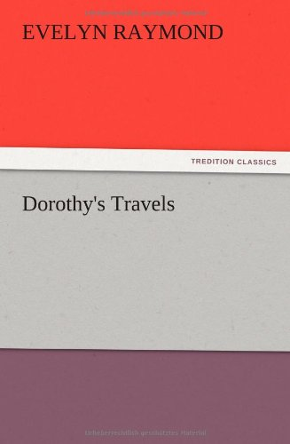 Dorothys Travels: Evelyn Raymond