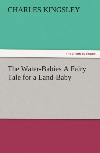 9783847220343: The Water-Babies A Fairy Tale for a Land-Baby (TREDITION CLASSICS)