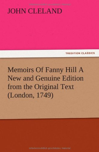 Memoirs Of Fanny Hill A New and: Cleland, John