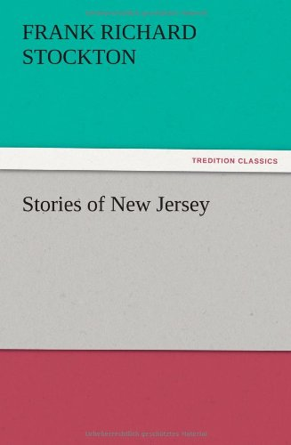 Stories of New Jersey: Frank Richard Stockton