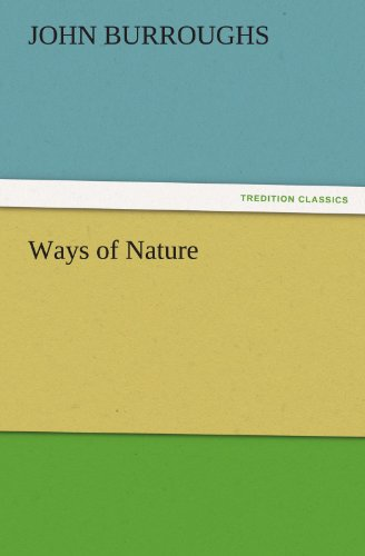 9783847220930: Ways of Nature (TREDITION CLASSICS)