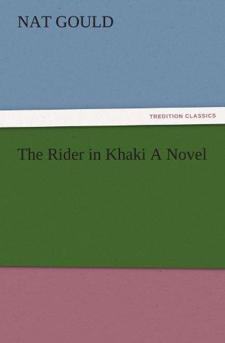 9783847220985: The Rider in Khaki A Novel (TREDITION CLASSICS)