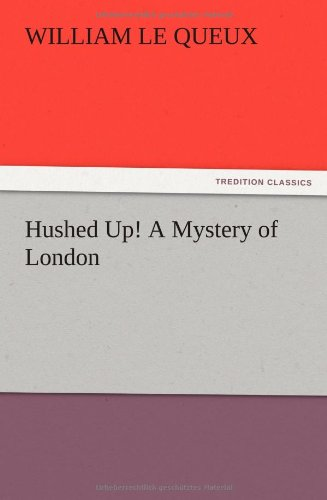 9783847222057: Hushed Up! A Mystery of London