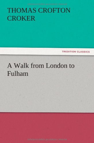 9783847222200: A Walk from London to Fulham