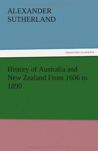 9783847223993: History of Australia and New Zealand From 1606 to 1890