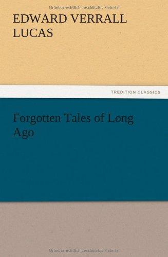 Forgotten Tales of Long Ago: E. V. (Edward