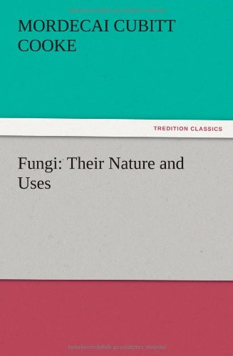 9783847225454: Fungi: Their Nature and Uses