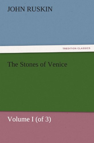 9783847226017: The Stones of Venice, Volume I (of 3) (TREDITION CLASSICS)