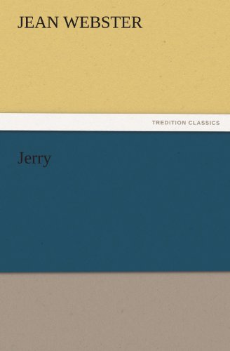 Jerry TREDITION CLASSICS: Jean Webster