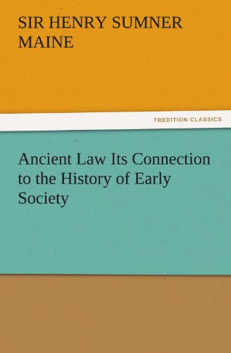 9783847233770: Ancient Law Its Connection to the History of Early Society (TREDITION CLASSICS)
