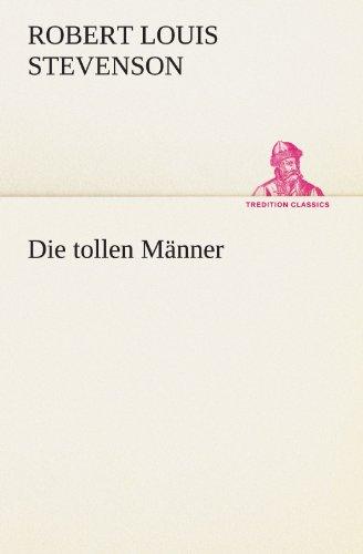 9783847235996: Die tollen Männer (TREDITION CLASSICS) (German Edition)