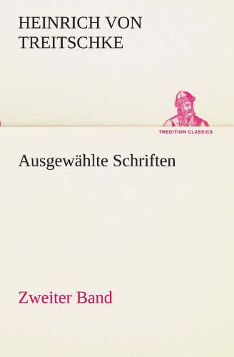 Ausgew: Heinrich Von Treitschke