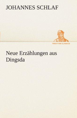 9783847236306: Neue Erzählungen aus Dingsda (TREDITION CLASSICS) (German Edition)