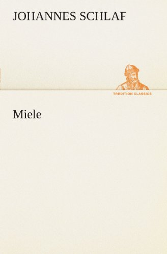9783847236313: Miele (TREDITION CLASSICS) (German Edition)