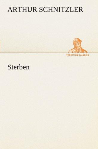 9783847236436: Sterben (TREDITION CLASSICS) (German Edition)