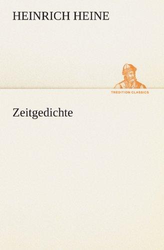 Zeitgedichte (TREDITION CLASSICS) (German Edition): Heinrich Heine