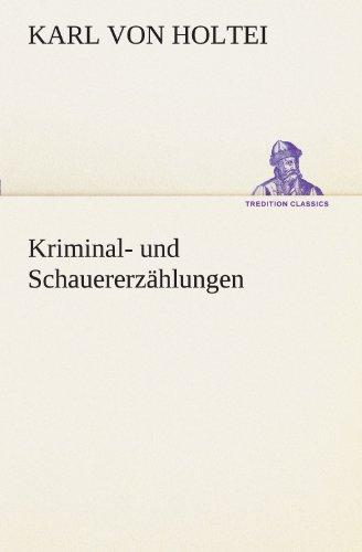 9783847236825: Kriminal- und Schauererzählungen (TREDITION CLASSICS) (German Edition)