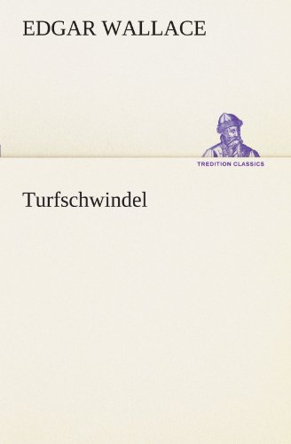 9783847237068: Turfschwindel (TREDITION CLASSICS)