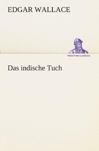 9783847237235: Das indische Tuch (TREDITION CLASSICS) (German Edition)