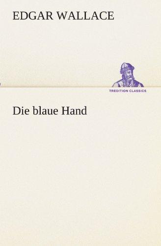9783847237341: Die blaue Hand (TREDITION CLASSICS)