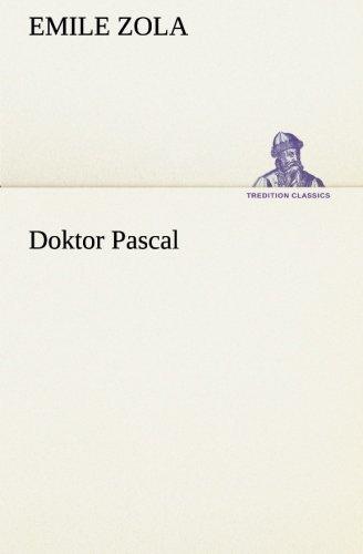 9783847237488: Doktor Pascal (TREDITION CLASSICS) (German Edition)