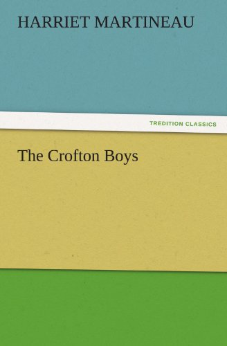 The Crofton Boys TREDITION CLASSICS: Harriet Martineau