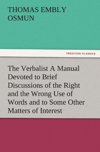 The Verbalist A Manual Devoted to Brief: Osmun, Thomas Embly