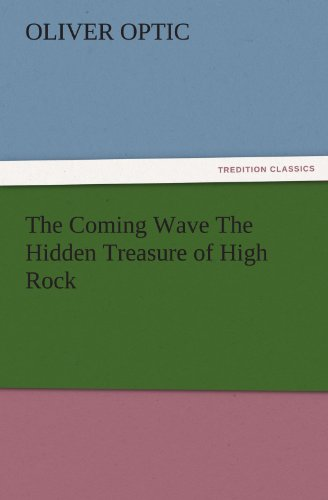 9783847240136: The Coming Wave The Hidden Treasure of High Rock (TREDITION CLASSICS)