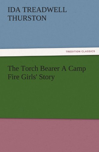 9783847240433: The Torch Bearer A Camp Fire Girls' Story (TREDITION CLASSICS)