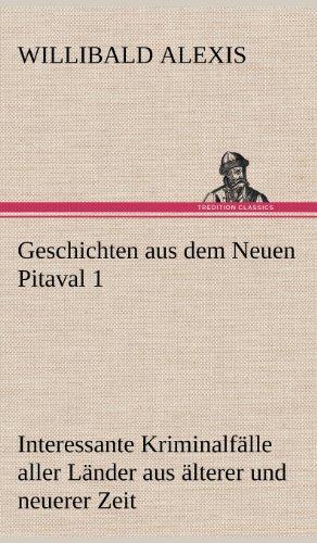 9783847242017: Geschichten Aus Dem Neuen Pitaval 1 (German Edition)