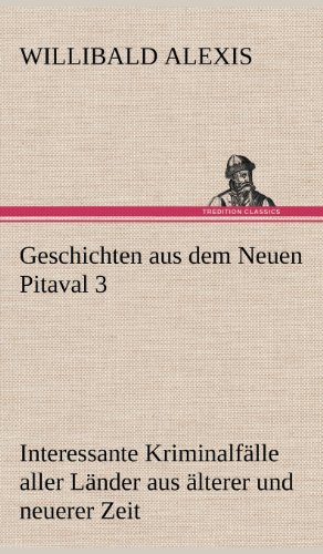 9783847242031: Geschichten aus dem Neuen Pitaval 3