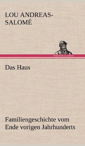 Das Haus (German Edition): Lou Andreas-Salom