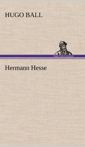 Hermann Hesse (German Edition): Hugo Ball