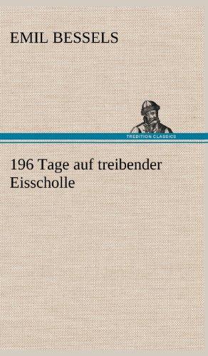 9783847243854: 196 Tage Auf Treibender Eisscholle (German Edition)