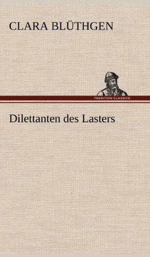 9783847244240: Dilettanten des Lasters