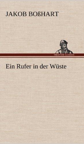 9783847244394: Ein Rufer in Der Wuste (German Edition)