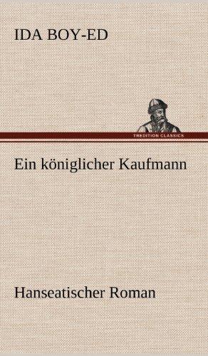 9783847244455: Ein Koniglicher Kaufmann (German Edition)