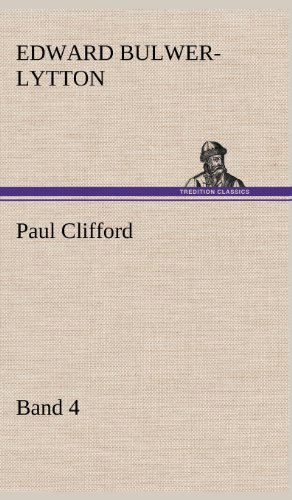 Paul Clifford Band 4: Edward Bulwer Lytton Lytton