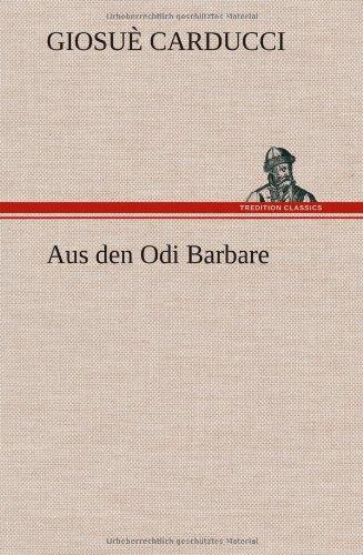 9783847245100: Aus Den Odi Barbare (German Edition)